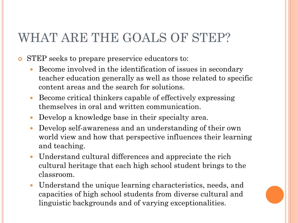 WHAT ARE THE GOALS OF STEP?