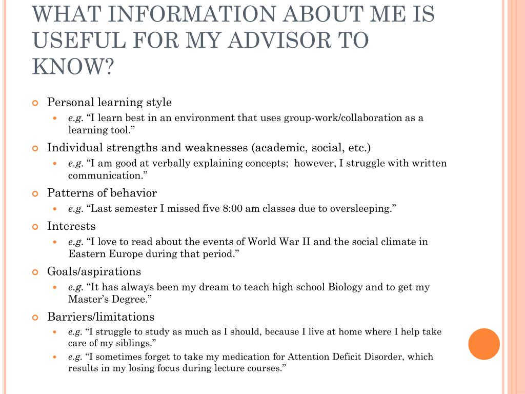 WHAT INFORMATION ABOUT ME IS USEFUL FOR MY ADVISOR TO KNOW?