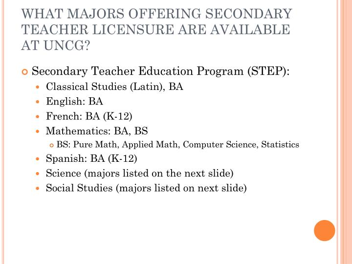 What majors offering secondary teacher licensure are available at uncg