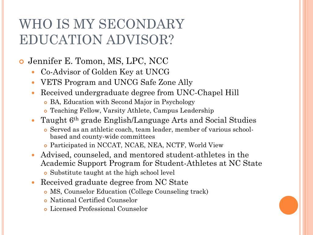 WHO IS MY SECONDARY EDUCATION ADVISOR?