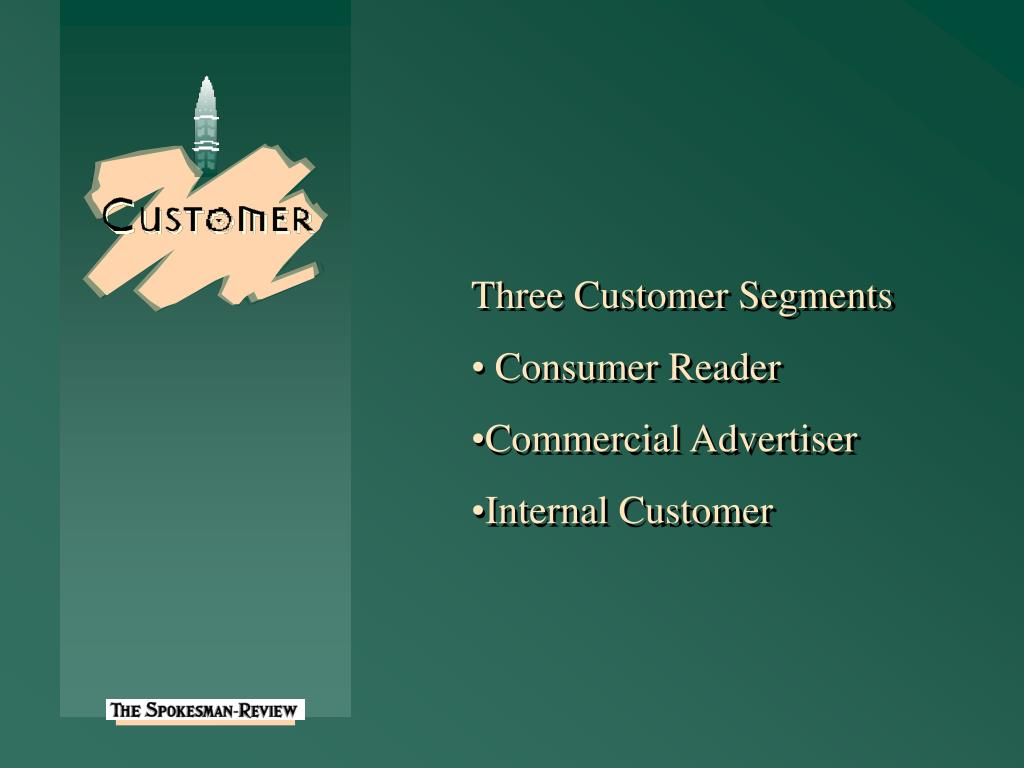 Three Customer Segments