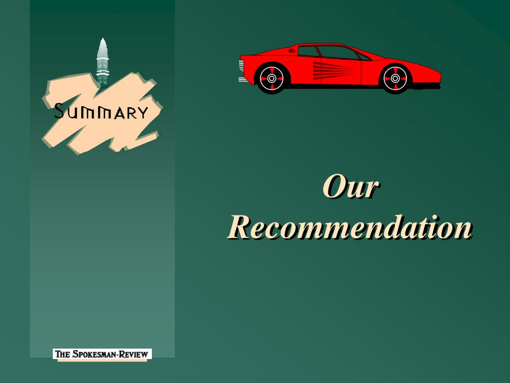 Our Recommendation