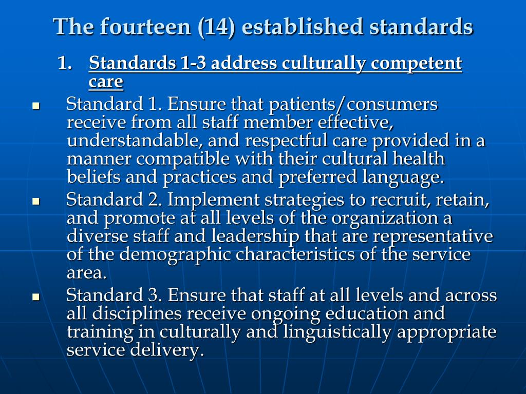 The fourteen (14) established standards