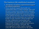 the fourteen 14 established standards33