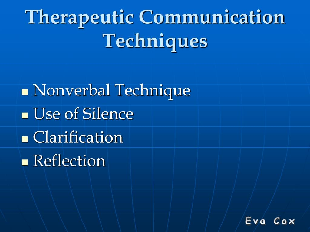 Therapeutic Communication Techniques