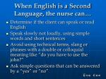 when english is a second language the nurse can