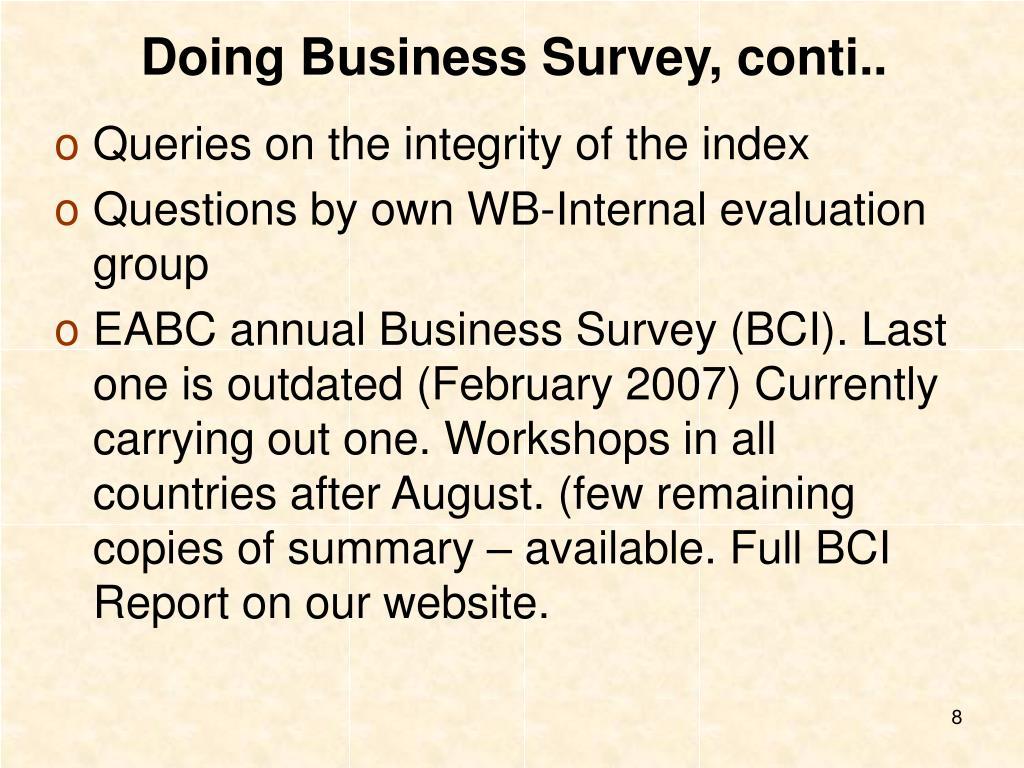 Doing Business Survey, conti..