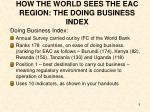 how the world sees the eac region the doing business index