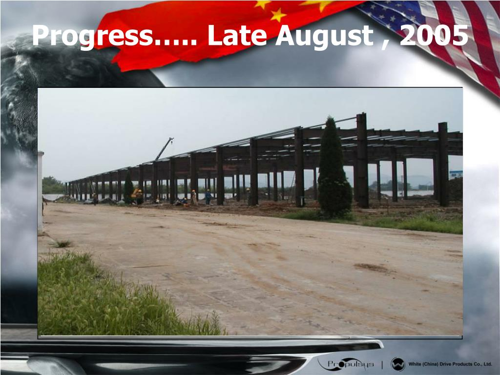 Progress….. Late August , 2005