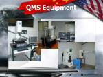 qms equipment