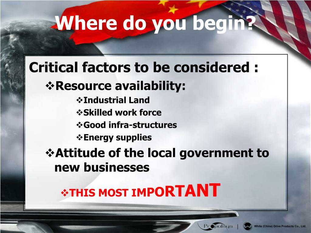 Critical factors to be considered :
