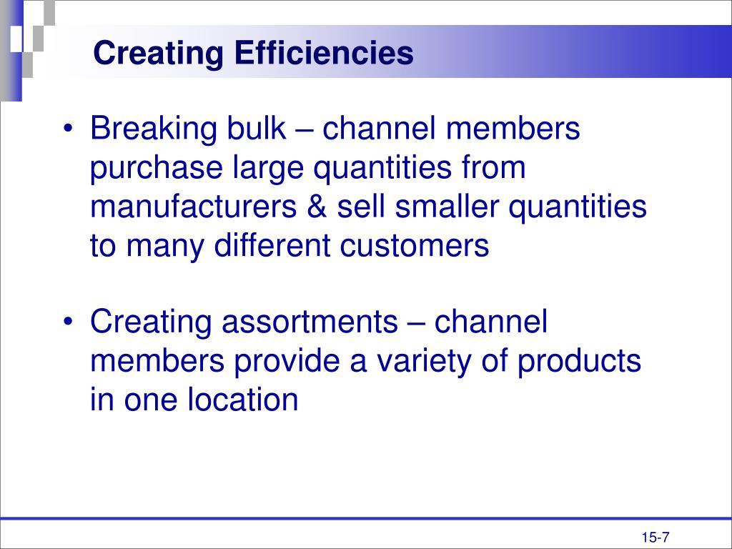 Creating Efficiencies