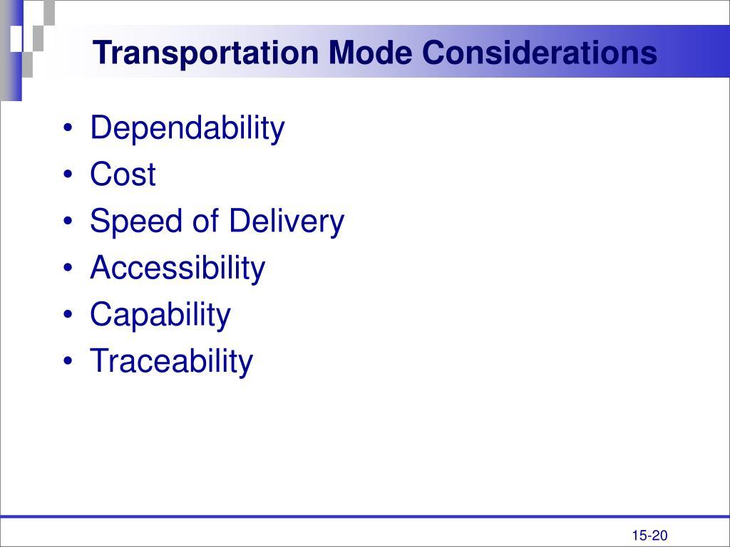 Transportation Mode Considerations