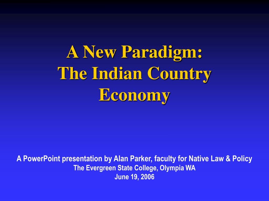 A New Paradigm: