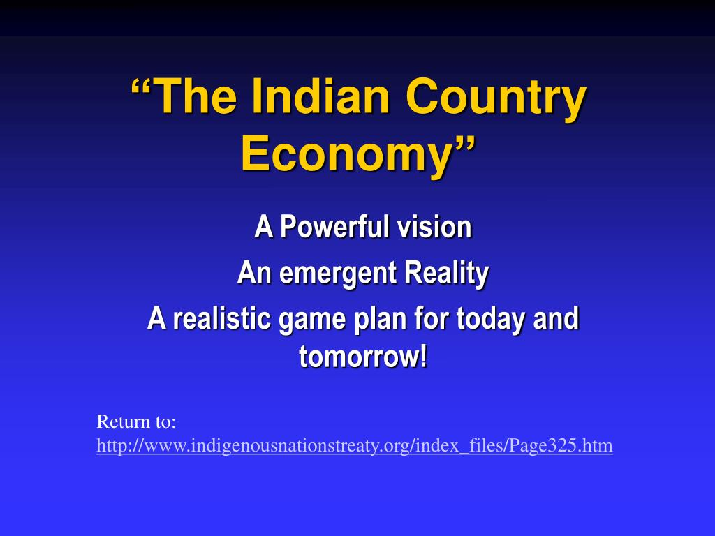 """""""The Indian Country Economy"""""""