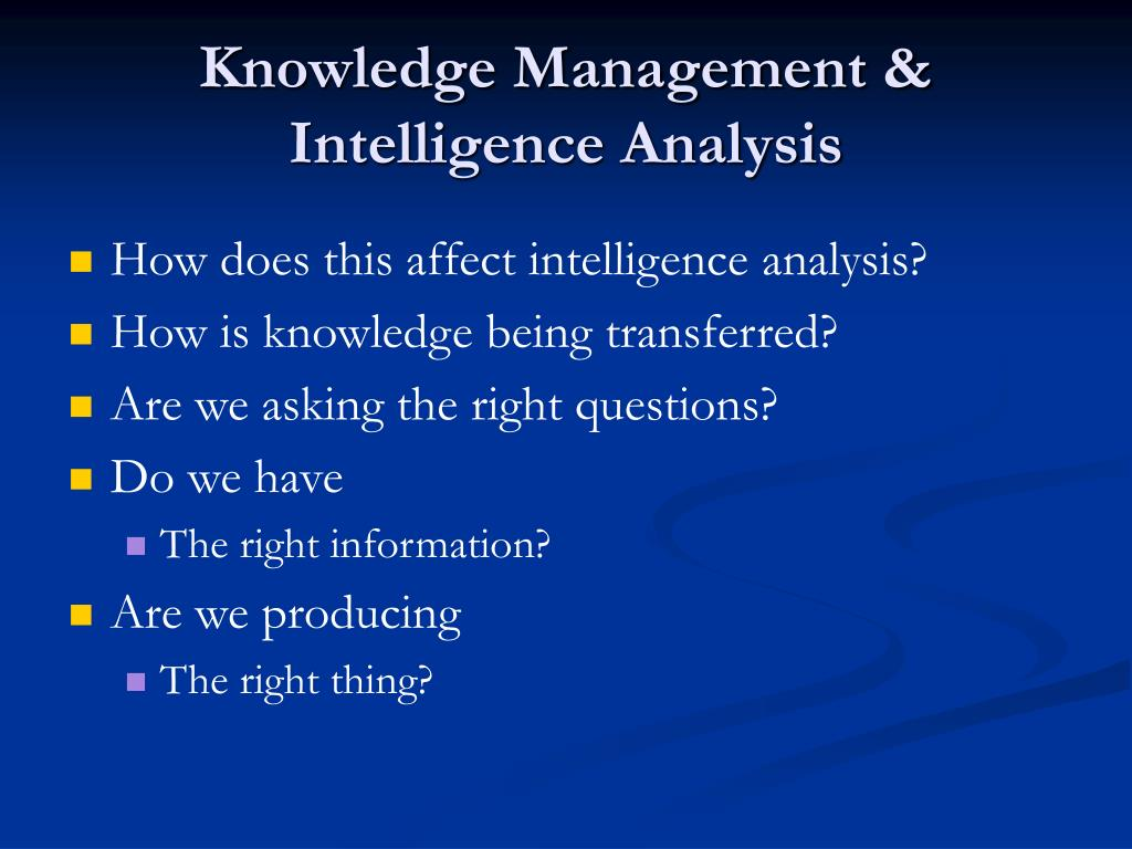 Knowledge Management & Intelligence Analysis