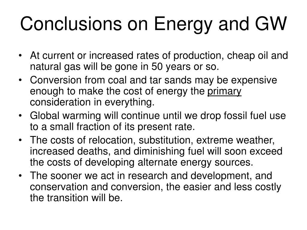 Conclusions on Energy and GW