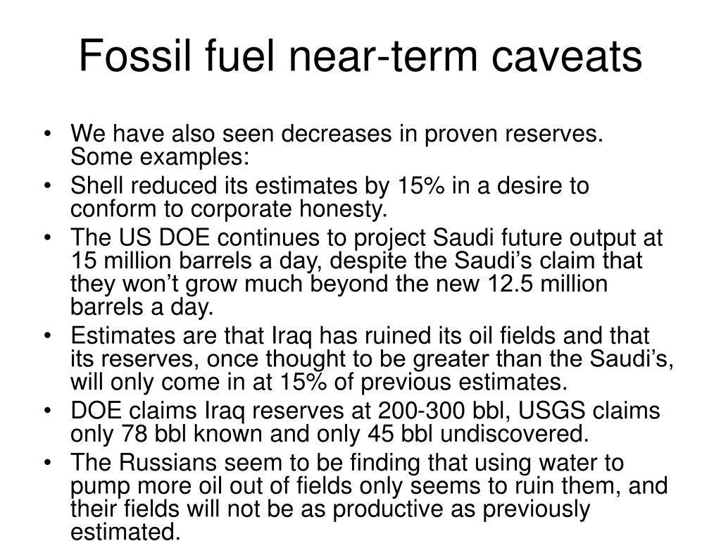 Fossil fuel near-term caveats
