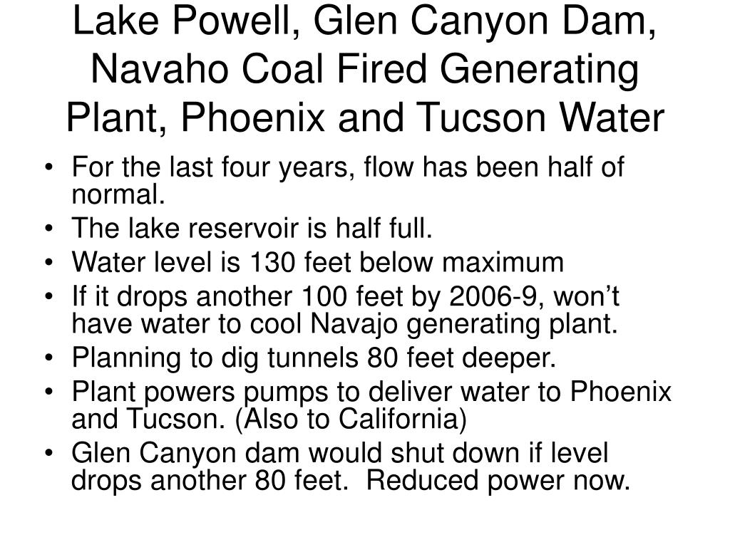 Lake Powell, Glen Canyon Dam, Navaho Coal Fired Generating Plant, Phoenix and Tucson Water