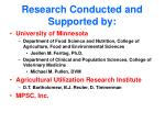 research conducted and supported by