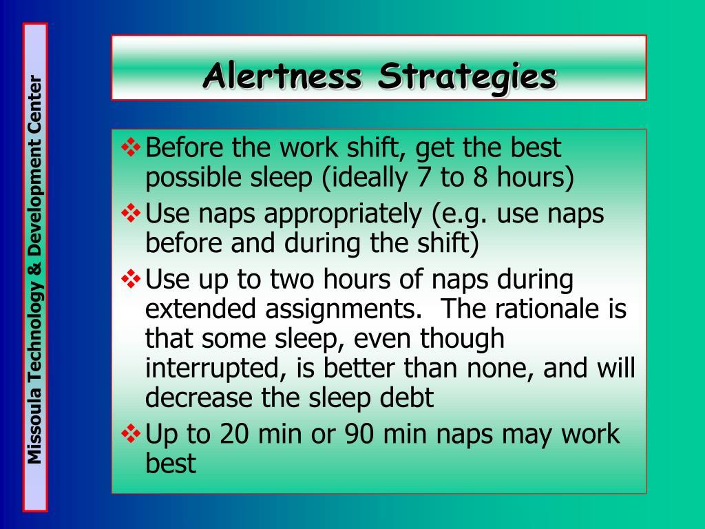 Alertness Strategies