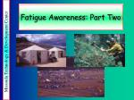 fatigue awareness part two