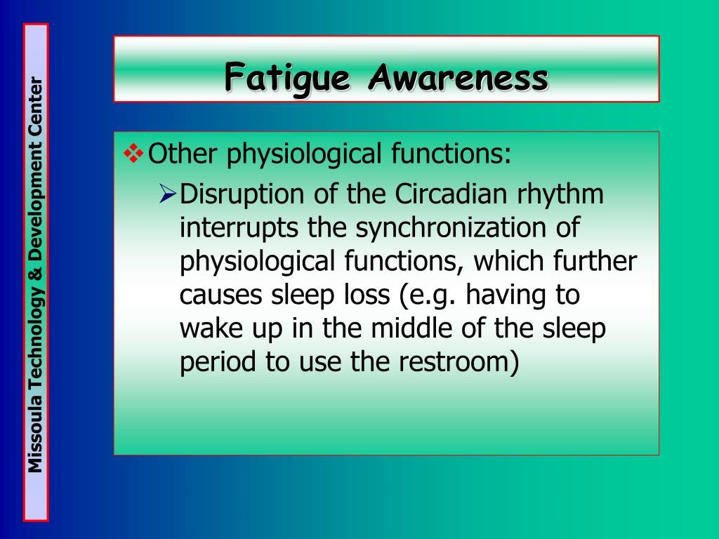 Fatigue Awareness