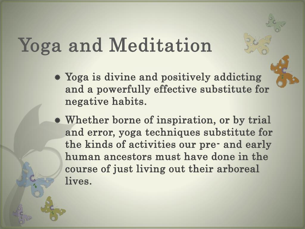 Yoga and