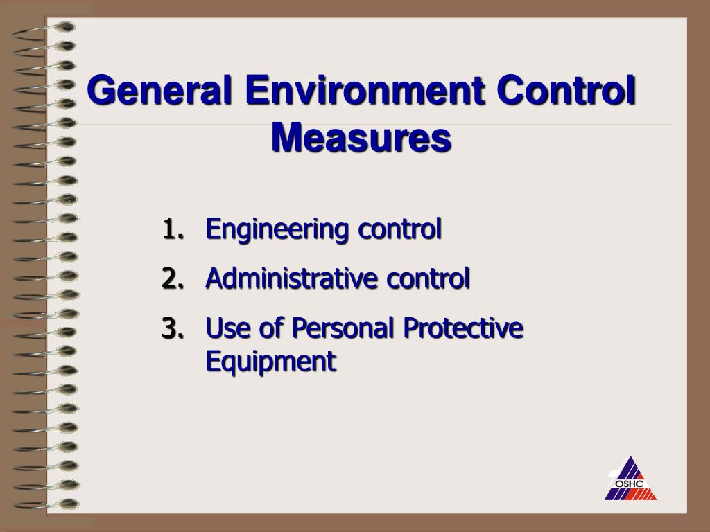 General Environment Control Measures