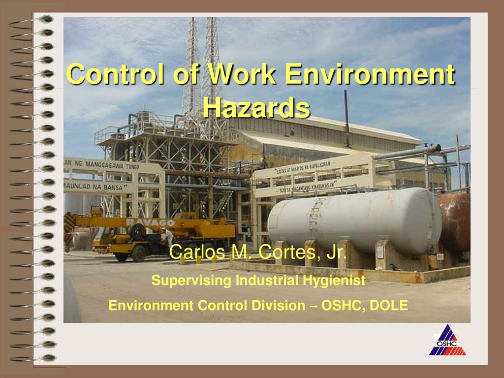 Control of Work Environment Hazards
