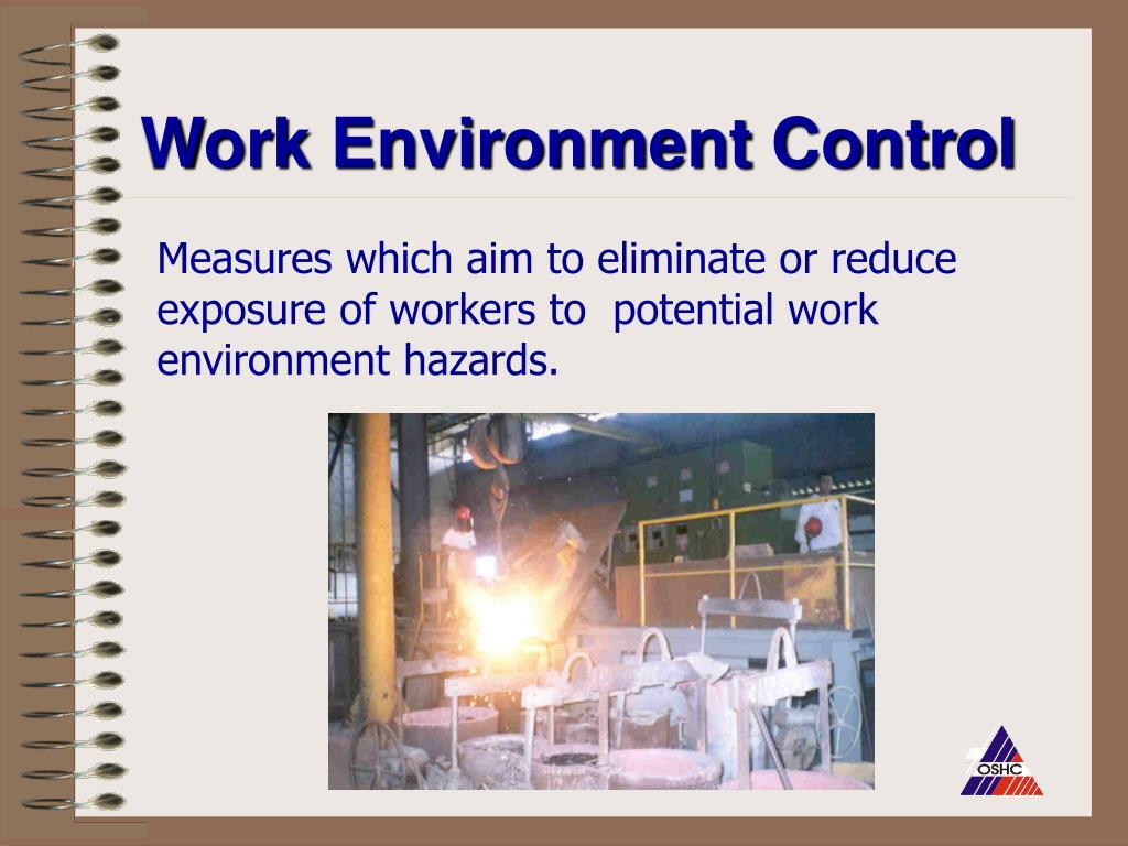 Work Environment Control