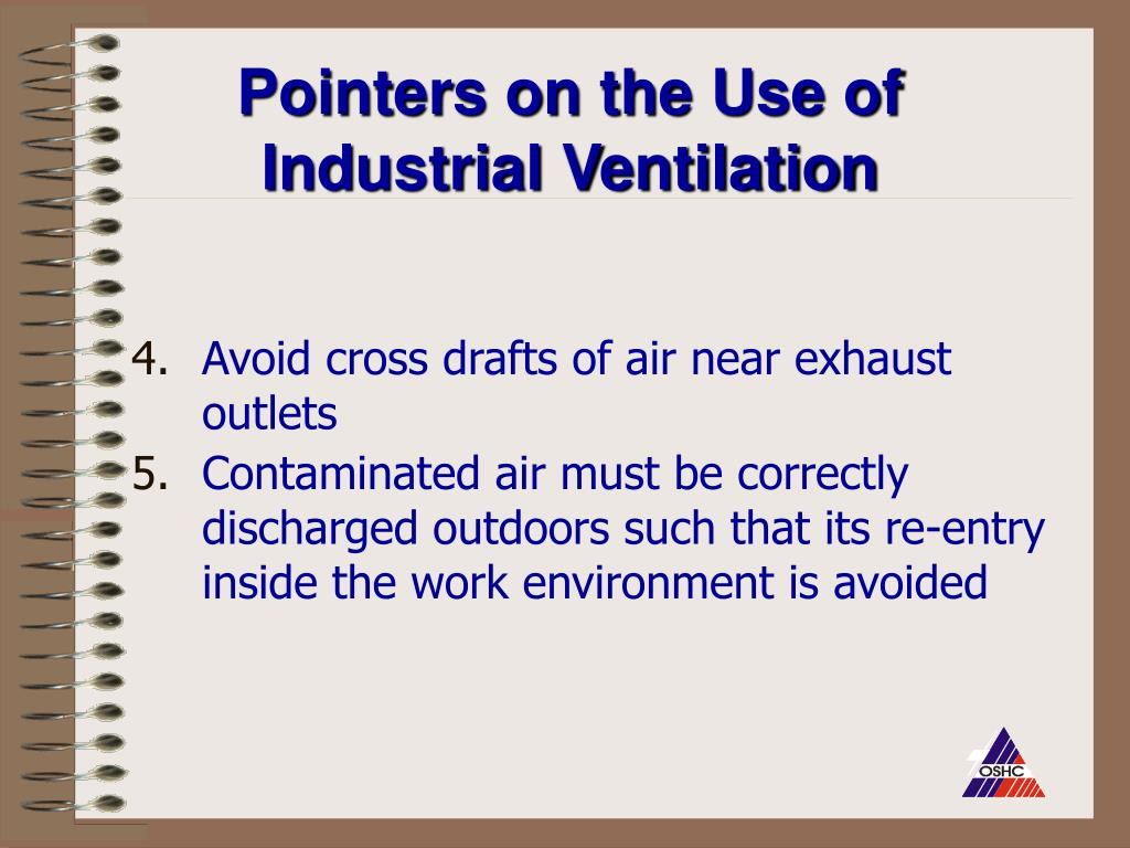 Pointers on the Use of Industrial Ventilation