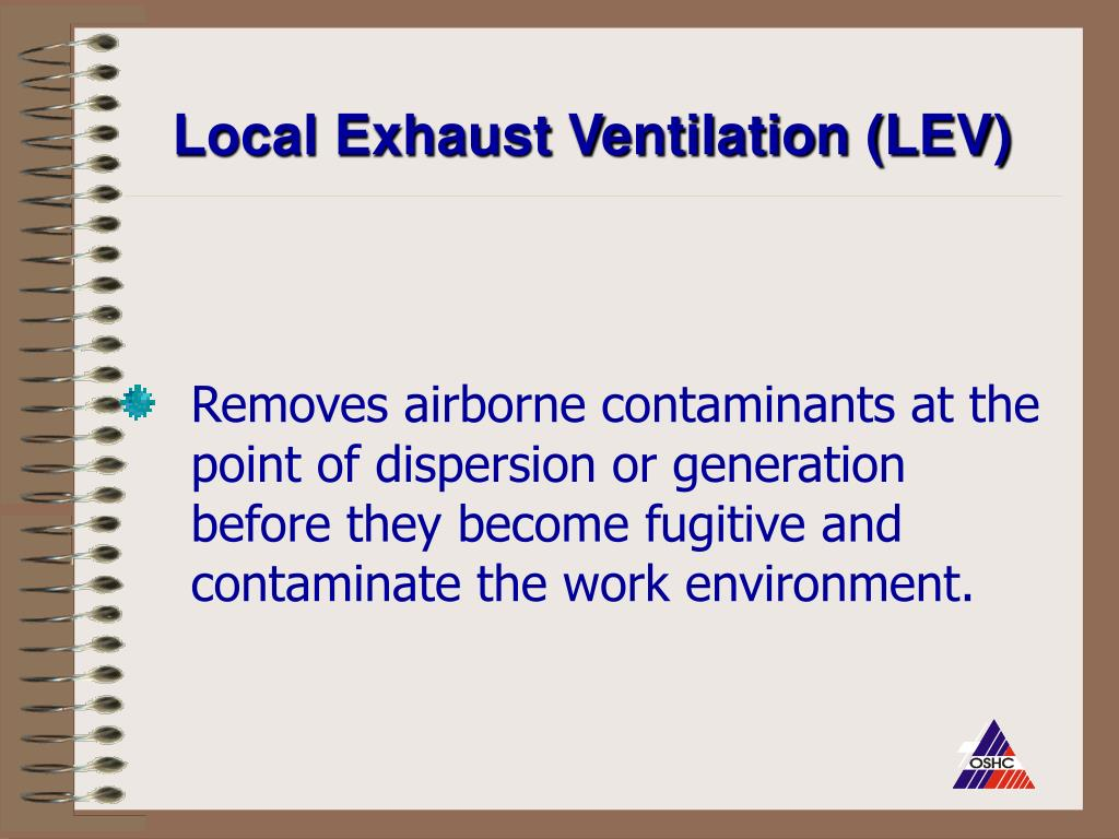 Local Exhaust Ventilation (LEV)