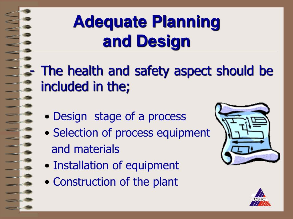 Adequate Planning and Design