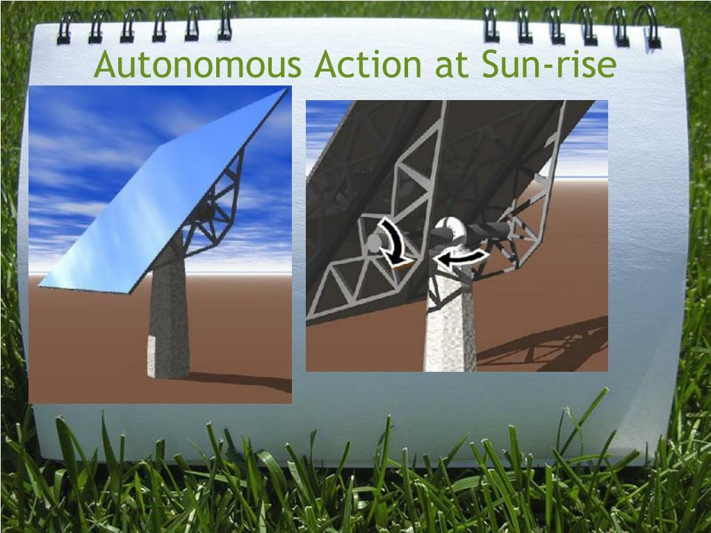 Autonomous Action at Sun-rise