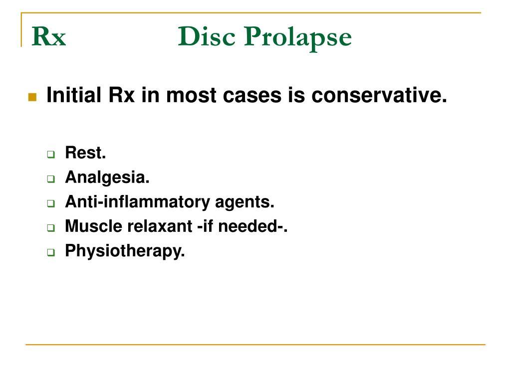 Rx      Disc Prolapse