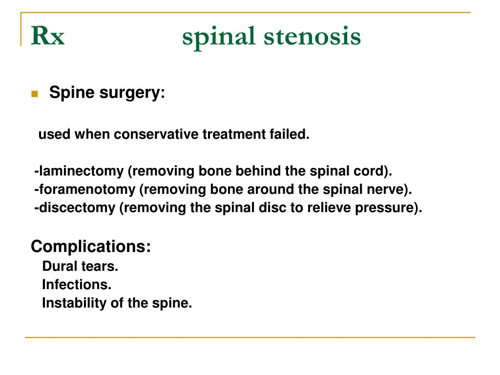 Rx                spinal stenosis