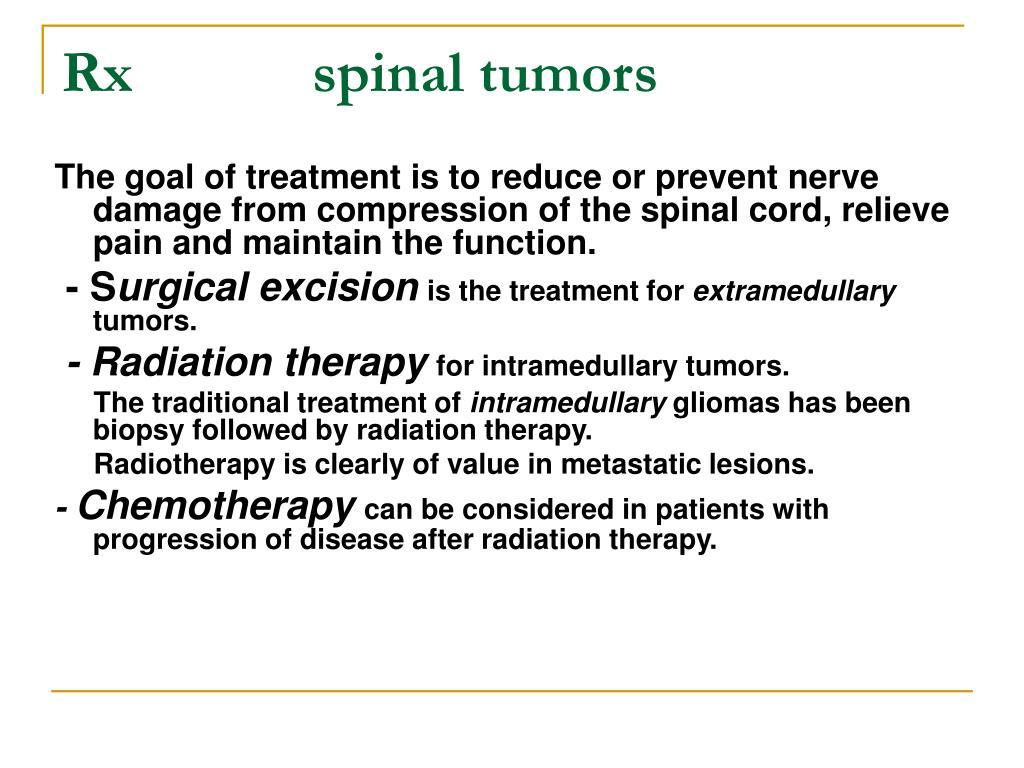 Rx            spinal tumors