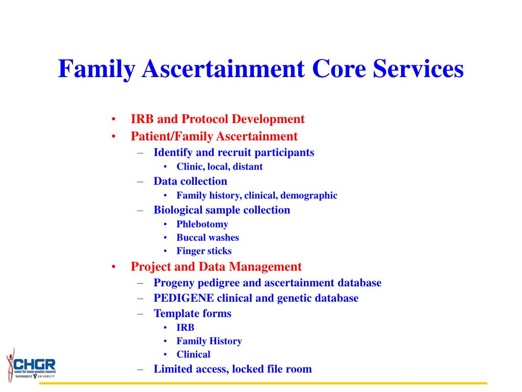 Family Ascertainment Core Services