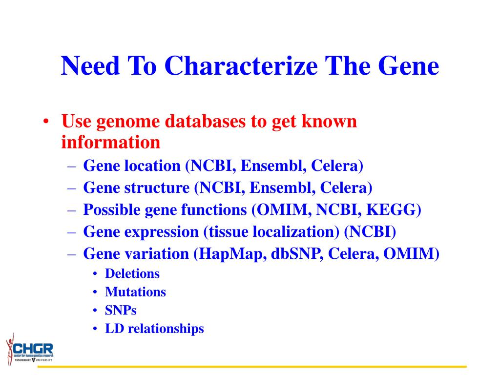 Need To Characterize The Gene