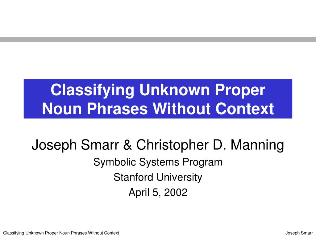 Classifying Unknown Proper