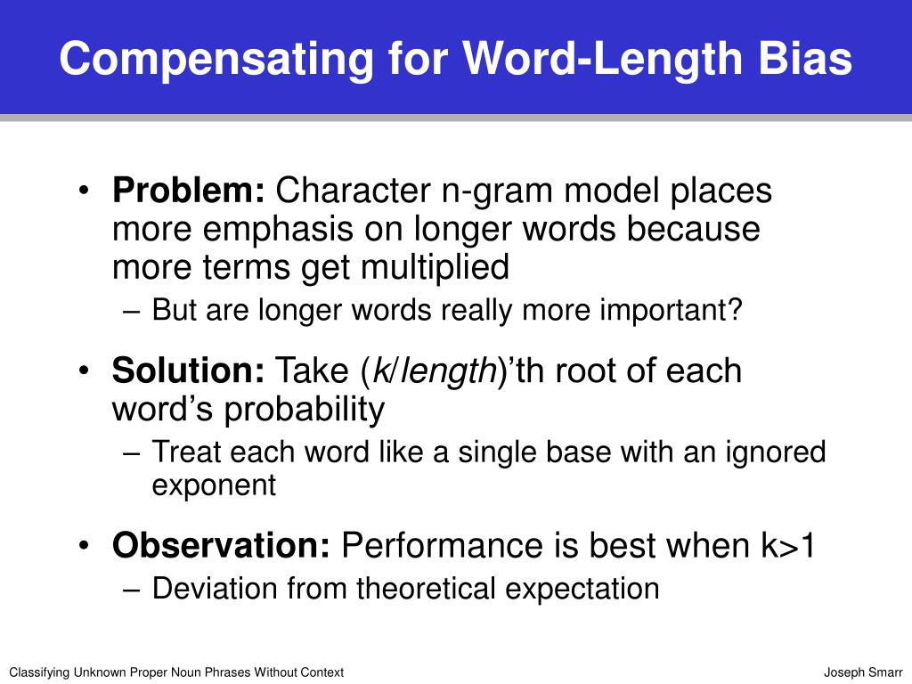 Compensating for Word-Length Bias