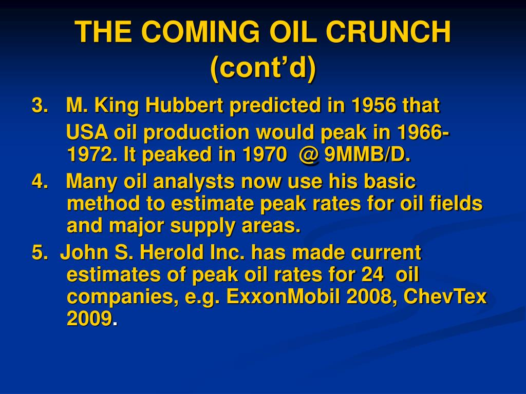 THE COMING OIL CRUNCH (cont'd)