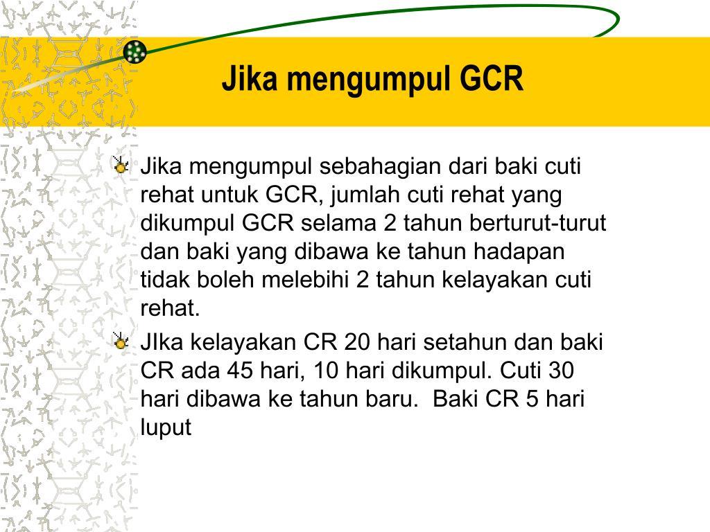 Jika mengumpul GCR
