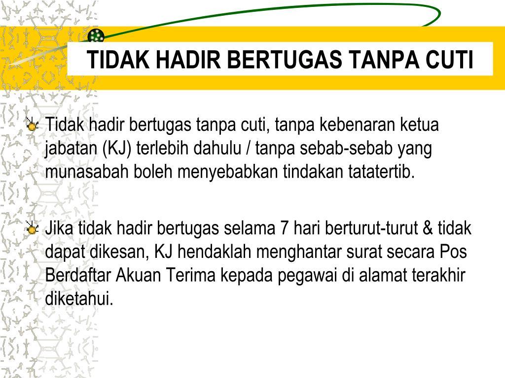 TIDAK HADIR BERTUGAS TANPA CUTI