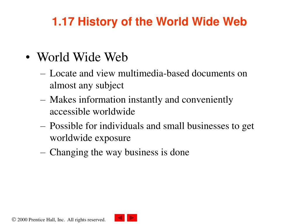an introduction to the history of the world wide web The world wide web, commonly referred to as the web, is a system of interlinked, hypertext documents accessed through the internet it enables the retrieval and display of text and media to your .