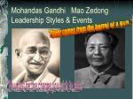 mohandas gandhi mao zedong leadership styles events