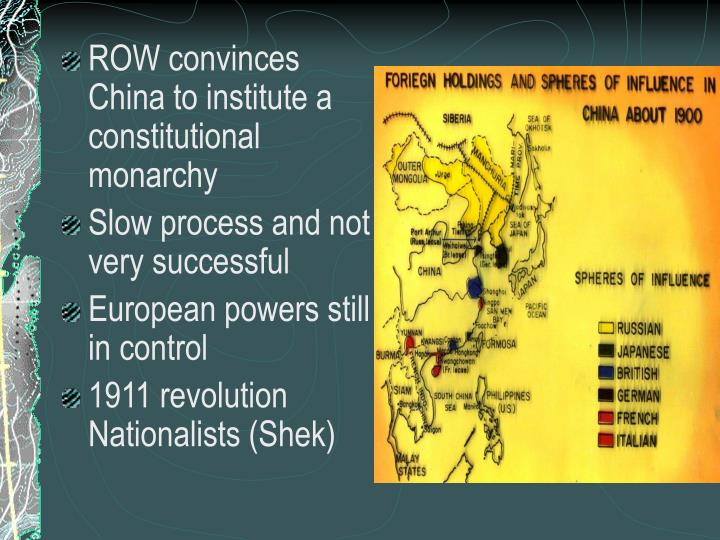 ROW convinces China to institute a constitutional monarchy