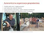 autonom iczna organizacja gospodarstwa