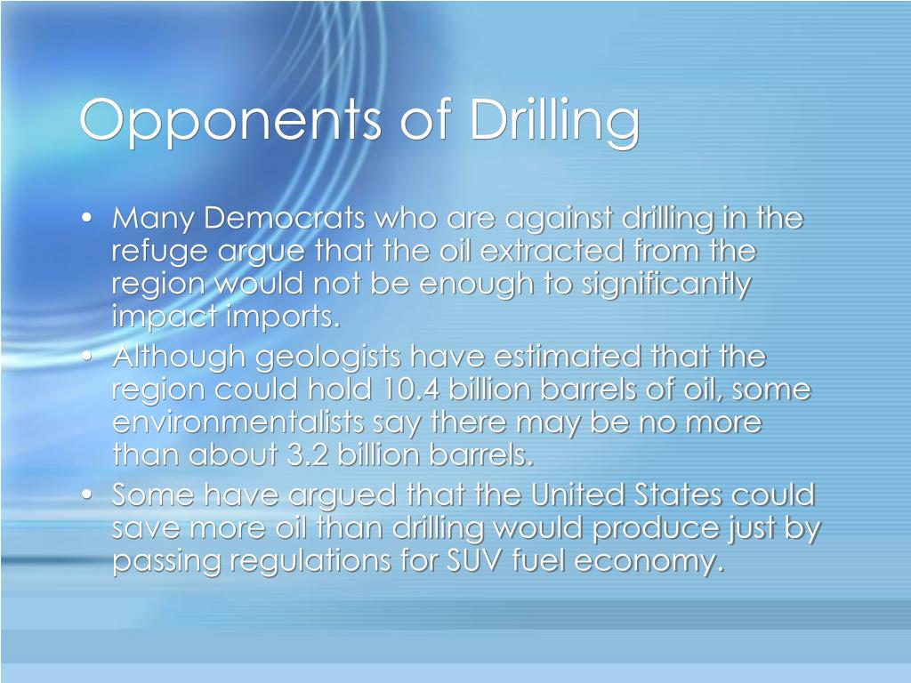 Opponents of Drilling